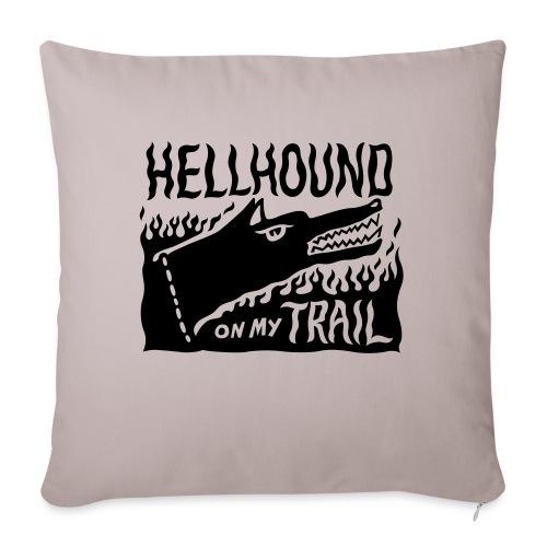Hellhound on my trail - Sofa pillowcase 17,3'' x 17,3'' (45 x 45 cm)
