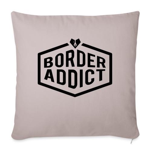 Border Addict - Housse de coussin décorative 45x 45cm