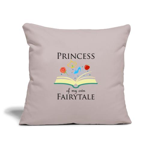 Princess of my own fairytale - Black - Sofa pillowcase 17,3'' x 17,3'' (45 x 45 cm)