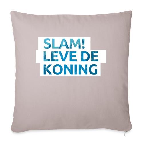 Slam leve de koning! - Sierkussenhoes, 45 x 45 cm