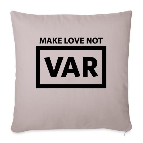 Make Love Not Var - Sierkussenhoes, 45 x 45 cm