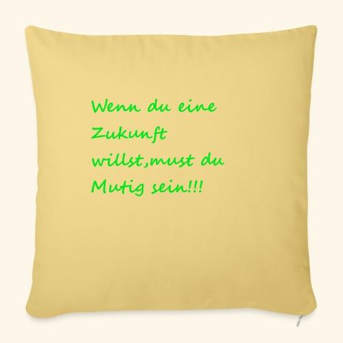 Zeig mut zur Zukunft - Sofa pillowcase 17,3'' x 17,3'' (45 x 45 cm)