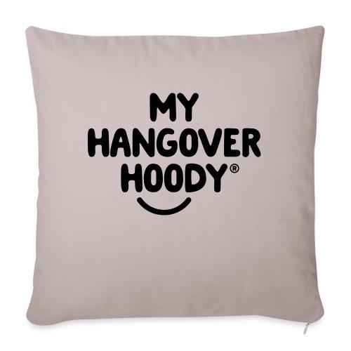 The Original My Hangover Hoody® - Sofa pillowcase 17,3'' x 17,3'' (45 x 45 cm)