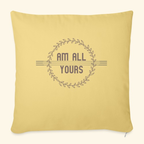 ALL YOURS collection - Sofa pillowcase 17,3'' x 17,3'' (45 x 45 cm)