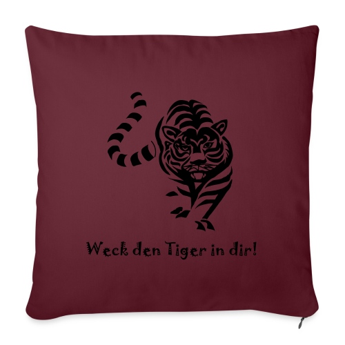 Weck den Tiger in dir! - Sofakissenbezug 44 x 44 cm