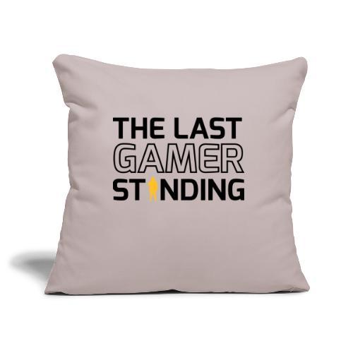 The Last Gamer Standing 2 - Sofa pillowcase 17,3'' x 17,3'' (45 x 45 cm)
