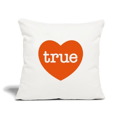 TRUE LOVE Heart - Sofa pillowcase 17,3'' x 17,3'' (45 x 45 cm)