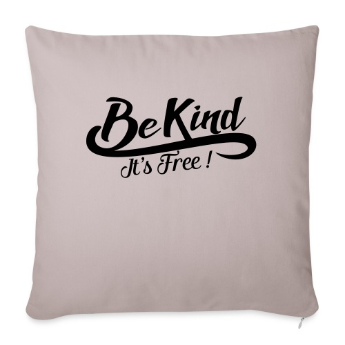 be kind it's free - Sofa pillowcase 17,3'' x 17,3'' (45 x 45 cm)