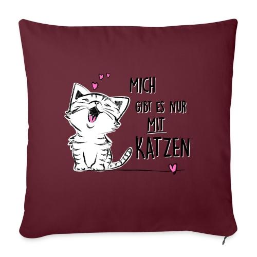 Vorschau: Mich gibts nur mit Katzen - Sofakissenbezug 44 x 44 cm