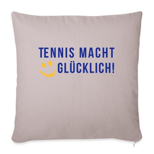 Tennis macht glücklich! - Sofakissenbezug 44 x 44 cm