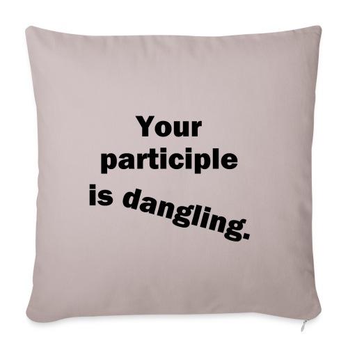 Dangling Participle Funny Grammar - Sofa pillowcase 17,3'' x 17,3'' (45 x 45 cm)