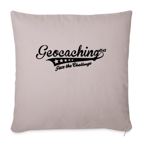 Geocaching - Face the Challenge - Sofakissenbezug 44 x 44 cm