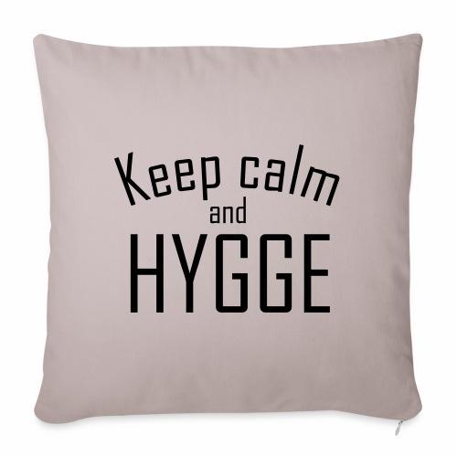 HYGGE - Keep calm - Sofakissenbezug 44 x 44 cm