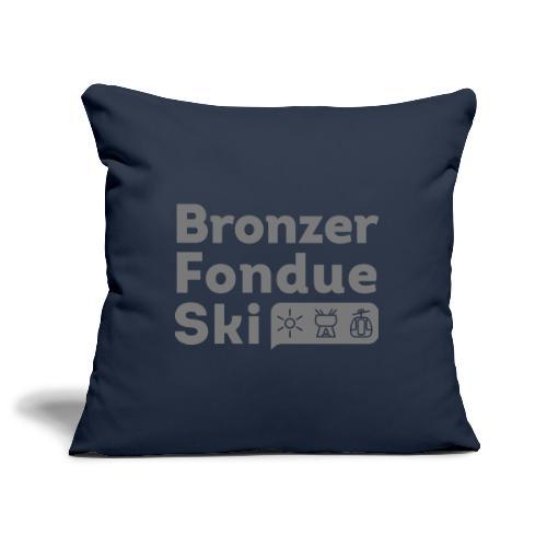 Bronzer, Fondue, Ski - Housse de coussin décorative 45x 45cm