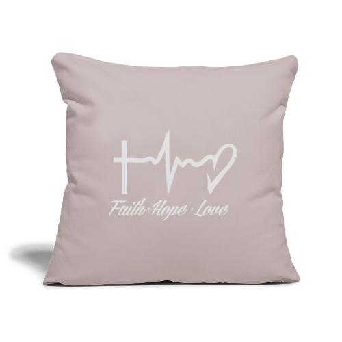 FAITH HOPE LOVE - Sofa pillowcase 17,3'' x 17,3'' (45 x 45 cm)