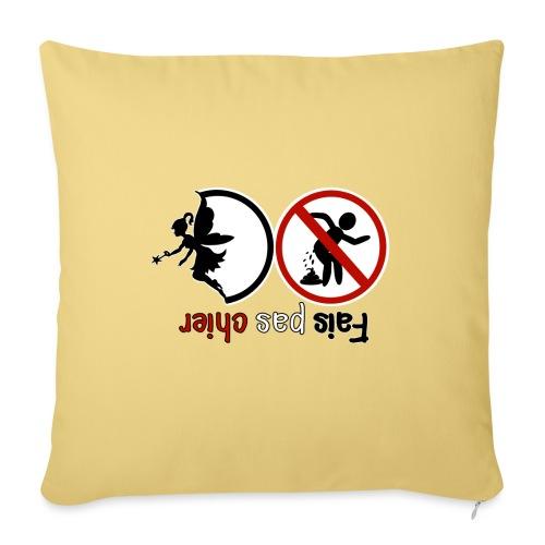 Fais pas chier - Fée pas chier - Housse de coussin décorative 45x 45cm