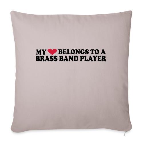 MY HEART BELONGS TO A BRASS BAND PLAYER - Sofa pillowcase 17,3'' x 17,3'' (45 x 45 cm)