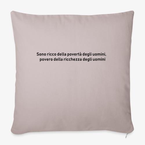 RICCHEZZA e POVERTA' - Copricuscino per divano, 45 x 45 cm