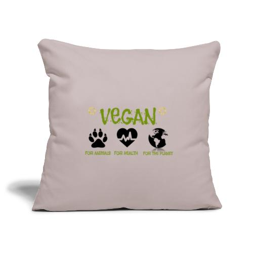 Vegan for animals, health and the environment. - Sofa pillowcase 17,3'' x 17,3'' (45 x 45 cm)