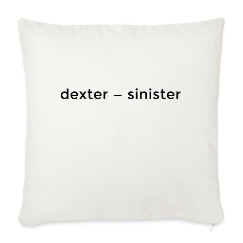dexter sinister - Soffkuddsöverdrag, 45 x 45 cm