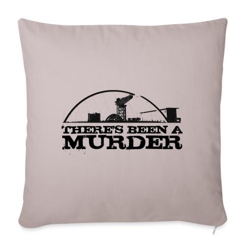 There's Been A Murder - Sofa pillowcase 17,3'' x 17,3'' (45 x 45 cm)