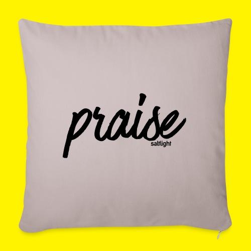 Praise (BLACK) - Sofa pillowcase 17,3'' x 17,3'' (45 x 45 cm)