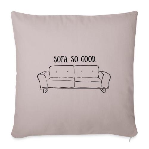 sofa so good linework – lustige Geschenkidee - Sofakissenbezug 44 x 44 cm