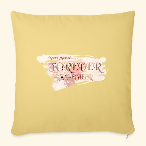 "Newly married together forever ""weddingcontest"" - Sofa pillowcase 17,3'' x 17,3'' (45 x 45 cm)"