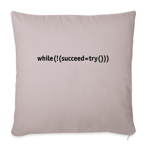 While not succeed, try again. - Sofa pillowcase 17,3'' x 17,3'' (45 x 45 cm)
