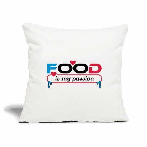 Food is my passion - Sofakissenbezug 44 x 44 cm