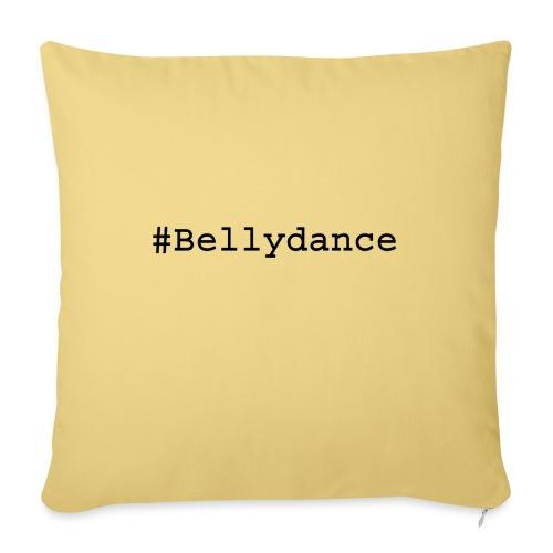 Hashtag Bellydance Black - Sofa pillowcase 17,3'' x 17,3'' (45 x 45 cm)