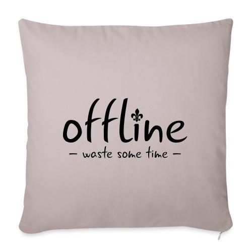 Waste some time offline – Lilie – Farbe wählbar - Sofakissenbezug 44 x 44 cm