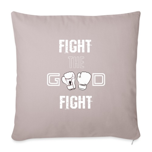 Fight the Good Fight White - Sofakissenbezug 44 x 44 cm