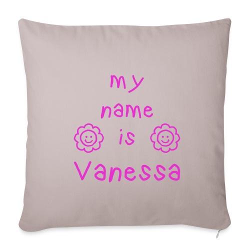 VANESSA MY NAME IS - Housse de coussin décorative 45x 45cm