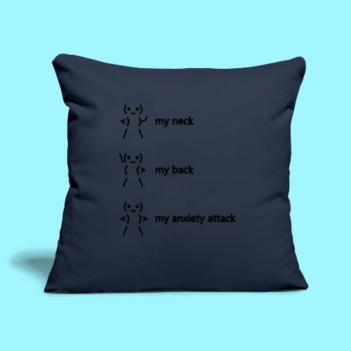 neck back anxiety attack - Sofa pillowcase 17,3'' x 17,3'' (45 x 45 cm)