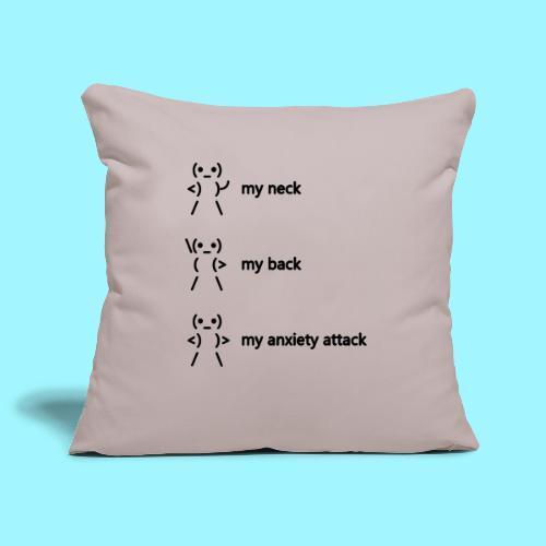 neck back anxiety attack - Sofa pillowcase 17,3'' x 17,3'' (45 x 45 cm)