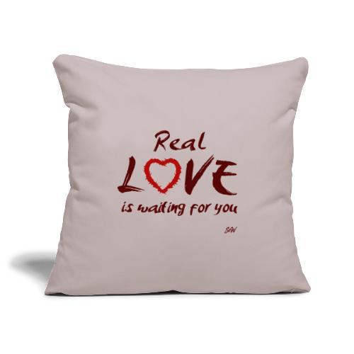 Real love is waiting for you - Housse de coussin décorative 45 x 45 cm