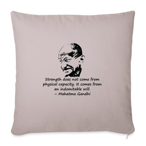 Strength Comes from Will - Sofa pillowcase 17,3'' x 17,3'' (45 x 45 cm)