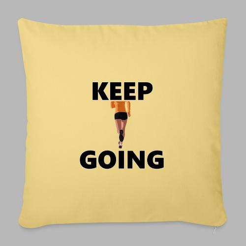 Keep going - Sofakissenbezug 44 x 44 cm