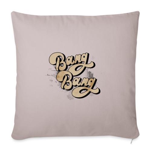 BANG BANG ! - Housse de coussin décorative 45x 45cm