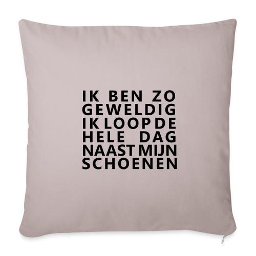 IK BEN ZO GEWELDIG - Sierkussenhoes, 45 x 45 cm