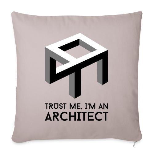 Trust me, I'm an Architect - Sohvatyynyn päällinen 45 x 45 cm