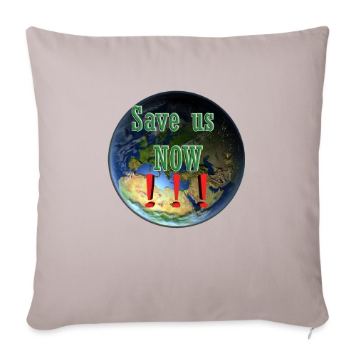 save us earth friday for future - Sofa pillowcase 17,3'' x 17,3'' (45 x 45 cm)