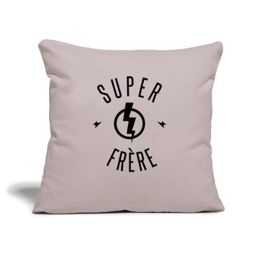 SUPER FRERE - Housse de coussin décorative 45x 45cm