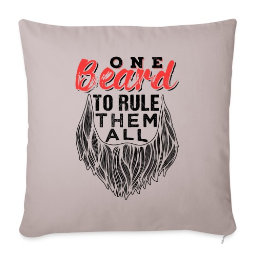 One Beard To Rule Them All Fathers Day Gift - Sofakissenbezug 44 x 44 cm