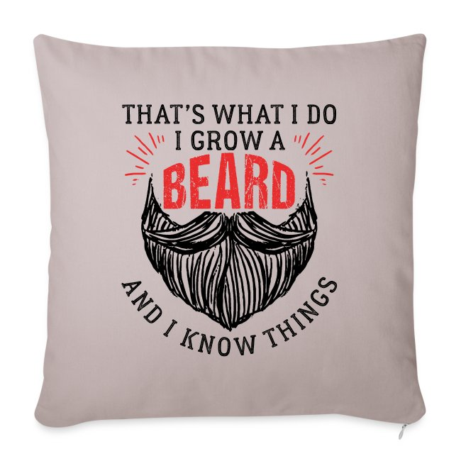That's What I Do I Grow A Beard Funny Gift