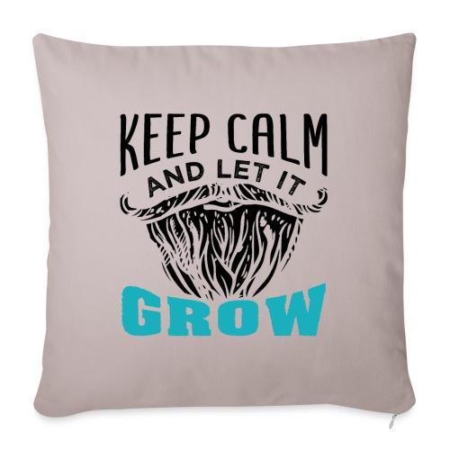 Beard Keep Calm And Let It Grow - Sofakissenbezug 44 x 44 cm