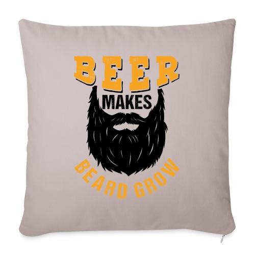 Beer Makes Beard Grow Funny Gift - Sofakissenbezug 44 x 44 cm