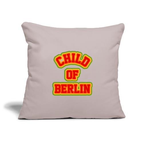 Child of Berlin 70tees - Sofakissenbezug 44 x 44 cm