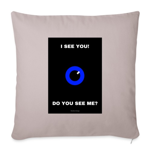 I SEE YOU! DO YOU SEE ME? - Soffkuddsöverdrag, 45 x 45 cm